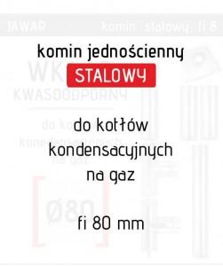 Wkład stalowy czyli komin jednościenny marki Jawar fi 80 mm polecany do gazu